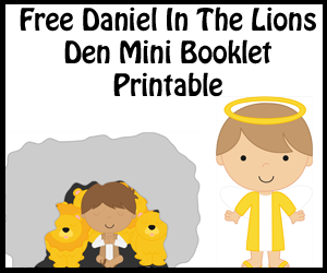Daniel In The Lions Den Mini Booklet Printable For Kids in Sunday School or Childrens Church.