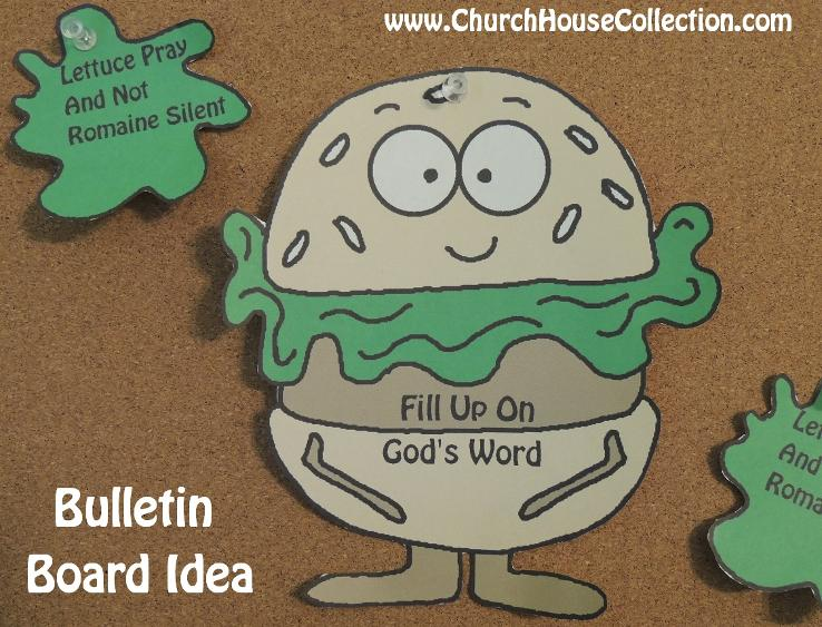 Hamburger Fill Up On God's Word Bulletin Board Idea Lettuce Pray And Not Romaine Silent Printable Templates