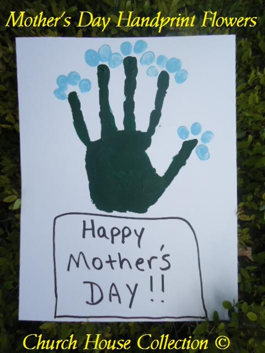Mother's Day Handprint Flowers for Kids To Make For Their Mom As A Gift by Church House Collection©