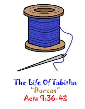 Needle and Thread Clipart Template Tabitha Raised From The Dead By Peter Acts 9:36-42 Lapbook